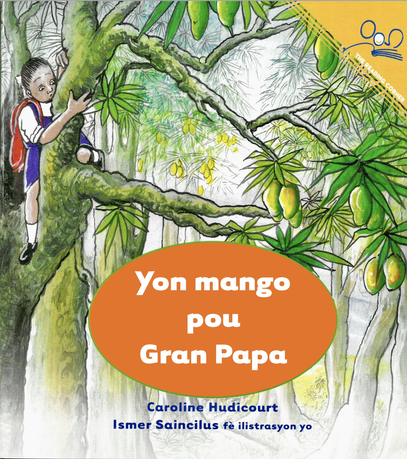 Yon mango pou Gran Papa