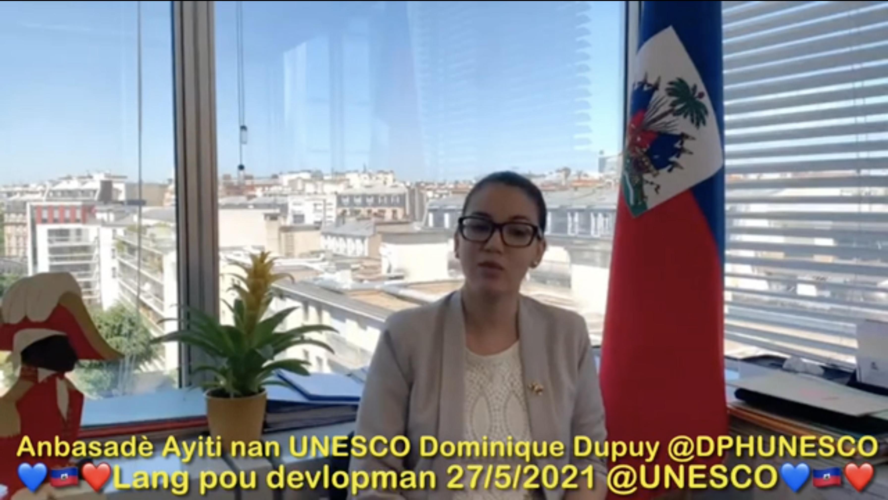 Diskou Anbasadè Ayiti nan UNESCO, Dominique Dupuy,  sou enpòtans lang manman pou devlopman